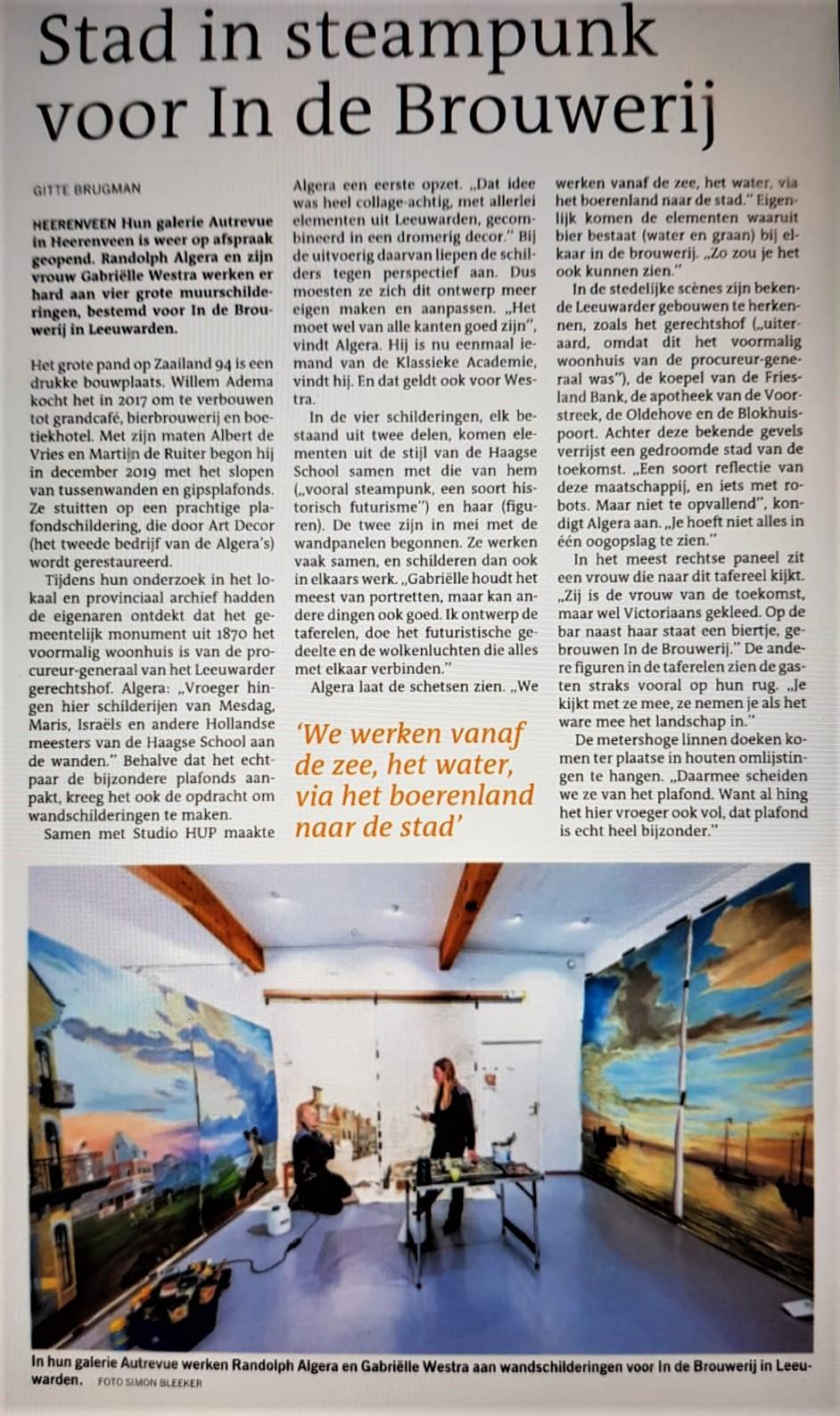 De Leeuwarder Courant wijdt een artikel aan de bijzondere muurschilderingen die Randolph Algera en Gabriëlle Westra maken voor een monumentaal pand aan het Zaailand in Leeuwarden.
